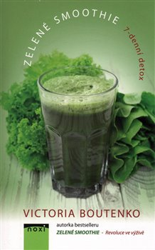 Obálka titulu Zelené smoothie - 7-denní detox