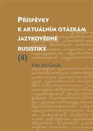 Příspěvky k aktuálním otázkám jazykovědné rusistiky (4)