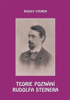 Obálka titulu Teorie poznání Rudolfa Steinera