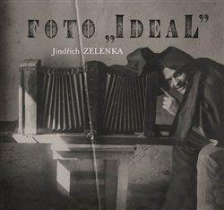 Obálka titulu Foto Ideal. Jindřich Zelenka