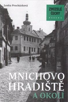 Obálka titulu Zmizelé Čechy-Mnichovo Hradiště a okolí