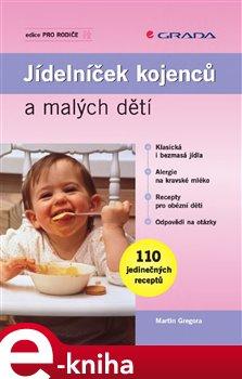 Obálka titulu Jídelníček kojenců a malých dětí