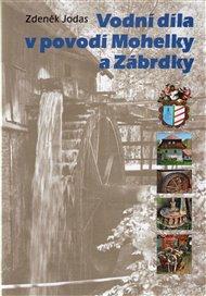 Vodní díla v povodí Mohelky a Zábrdky
