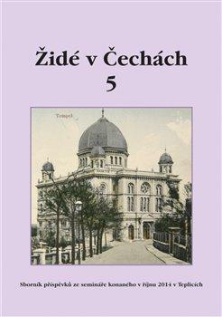 Obálka titulu Židé v Čechách 5