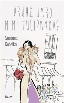 Obálka titulu Druhé jaro Mimi Tulipanové