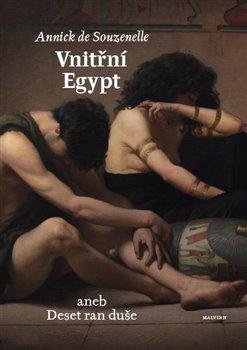 Obálka titulu Vnitřní Egypt aneb Deset ran duše
