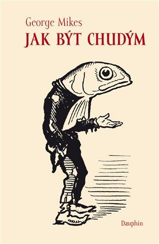 Jak být chudým - George Mikes | Booksquad.ink