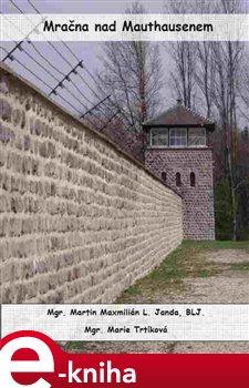 Obálka titulu Mračna nad Mauthausenem