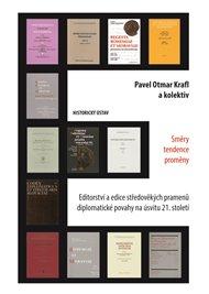 Editorství a edice středověkých pramenů diplomatické povahy na úsvitu 21. století. Směry – tendence – proměny.