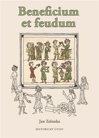 Beneficium et feudum - Jan Zelenka | Booksquad.ink