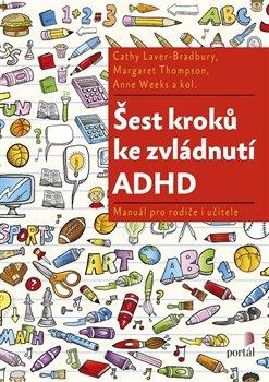 Obálka titulu Šest kroků ke zvládnutí ADHD