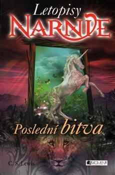 Obálka titulu Letopisy Narnie - Poslední bitva