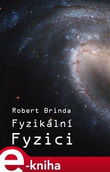 Obálka titulu Fyzikální fyzici