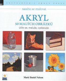 Obálka titulu Naučte se malovat: Akryl