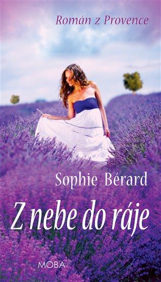 Z nebe do ráje - Sophie Bérard   Replicamaglie.com