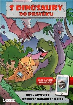 Obálka titulu S dinosaury do pravěku