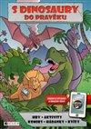 Obálka knihy S dinosaury do pravěku
