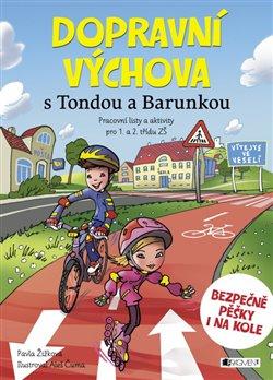 Obálka titulu Dopravní výchova s Tondou a Barunkou
