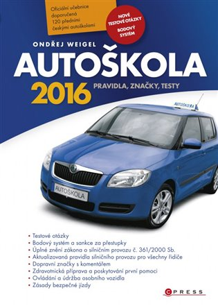 Autoškola 2016 - Ondřej Weigel | Booksquad.ink