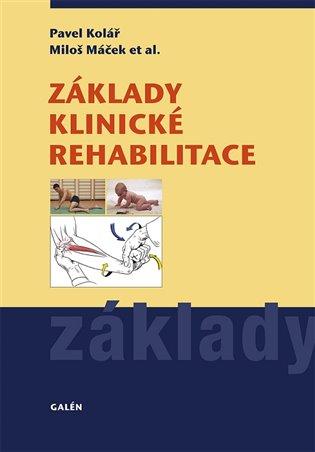 Základy klinické rehabilitace