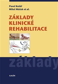 Obálka titulu Základy klinické rehabilitace