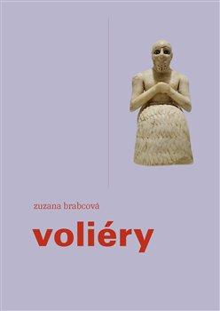 Voliéry - Zuzana Brabcová