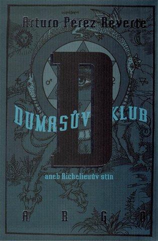 Dumasův klub - aneb Richelieuův stín