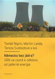 Německo bez jádra? SRN na cestě k odklonu od jaderné energie