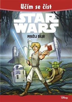 Obálka titulu Star Wars - Použij Sílu!