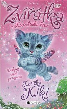 Obálka titulu Zvířátka z Kouzelného lesa – Kočička Kiki