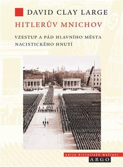 Obálka titulu Hitlerův Mnichov