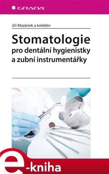 Obálka titulu Stomatologie pro dentální hygienistky a zubní instrumentářky