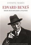 Edvard Beneš - Drama mezi Hitlerem a Stalinem - obálka