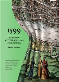 1599:Rok v životě Williama Shakespeara
