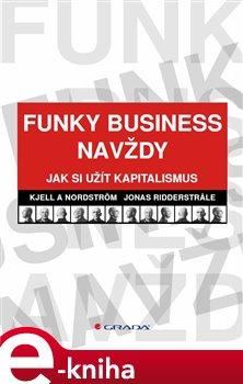 Obálka titulu Funky Business navždy