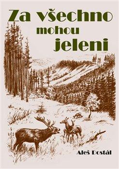 Obálka titulu Za všechno mohou jeleni