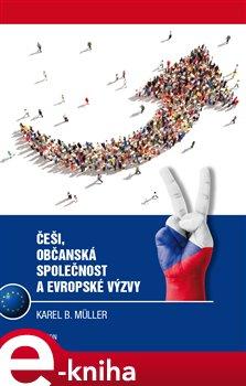 Obálka titulu Češi, občanská společnost a evropské výzvy