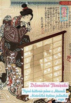 Obálka titulu Tajná historie pána z Musaši. Mateřská bylina jošinská