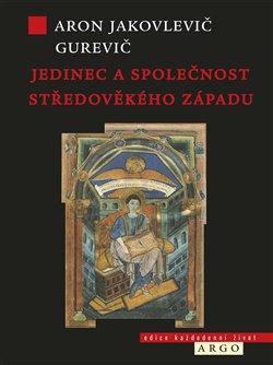 Obálka titulu Jedinec a společnost středověkého západu