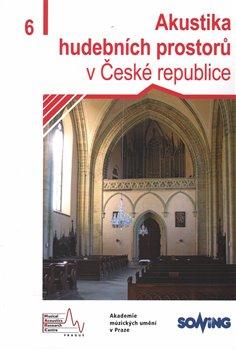 Obálka titulu Akustika hudebních prostorů 6. v České republice