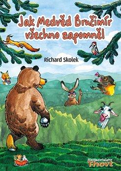 Obálka titulu Jak Medvěd Bručimír všechno zapomněl