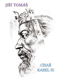 Obálka titulu Císař Karel IV.