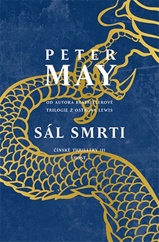 Sál smrti: Čínské thrillery III - Peter May | Booksquad.ink