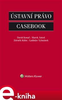 Obálka titulu Ústavní právo - Casebook