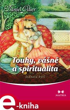 Obálka titulu Touhy, vášně a spiritualita