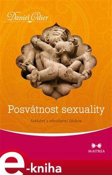 Obálka titulu Posvátnost sexuality