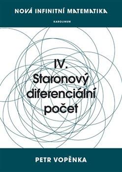 Obálka titulu Nová infinitní matematika: IV. Staronový diferenciální počet
