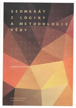 Obálka titulu Sedmkrát z logiky a metodologie vědy