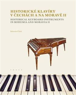 Obálka titulu Historické klavíry v Čechách a na Moravě II