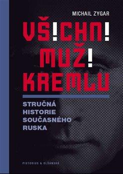 Obálka titulu Všichni muži Kremlu